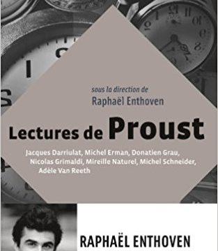 Les Nouveaux Chemins de la Connaissance - Lectures de Proust (Raphael Enthoven)