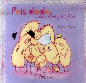 « Fais dodo Colas mon petit frère », Pirouette (album) et Delphine Grenier (Illustrations)