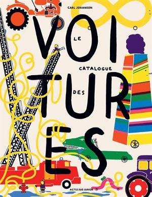 """""""Les voitures"""" de Carl Johanson"""