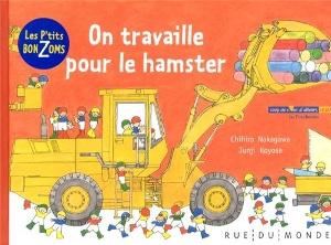 On travaille pour le hamster