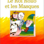 Le Roi Rollo et les Masques