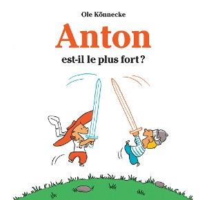 Anton est-il le plus fort ?
