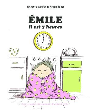 Émile, il est 7 heures