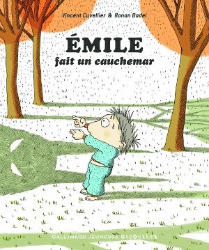 Emile fait un cauchemar