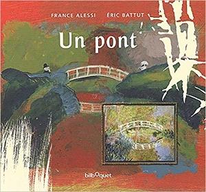 un pont Alessi/Battut