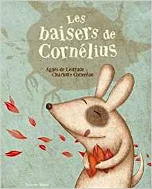 Les baisers de Cornélius