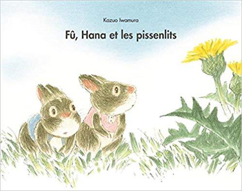 Fu Hana et les pissenlits
