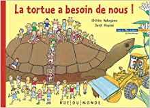 la tortue a besoin de nous